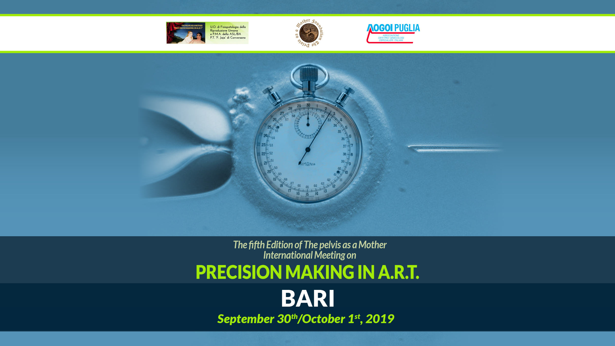 The fifth edition of The Pelvis as a Mother international Meeting on PRECISION MAKING IN A.R.T.