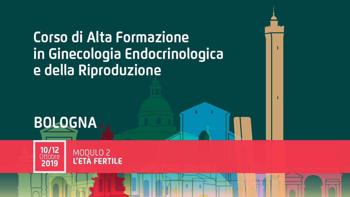 """Corso Ginecologia Endocrinologica • Modulo 2 """"L'età Fertile"""""""
