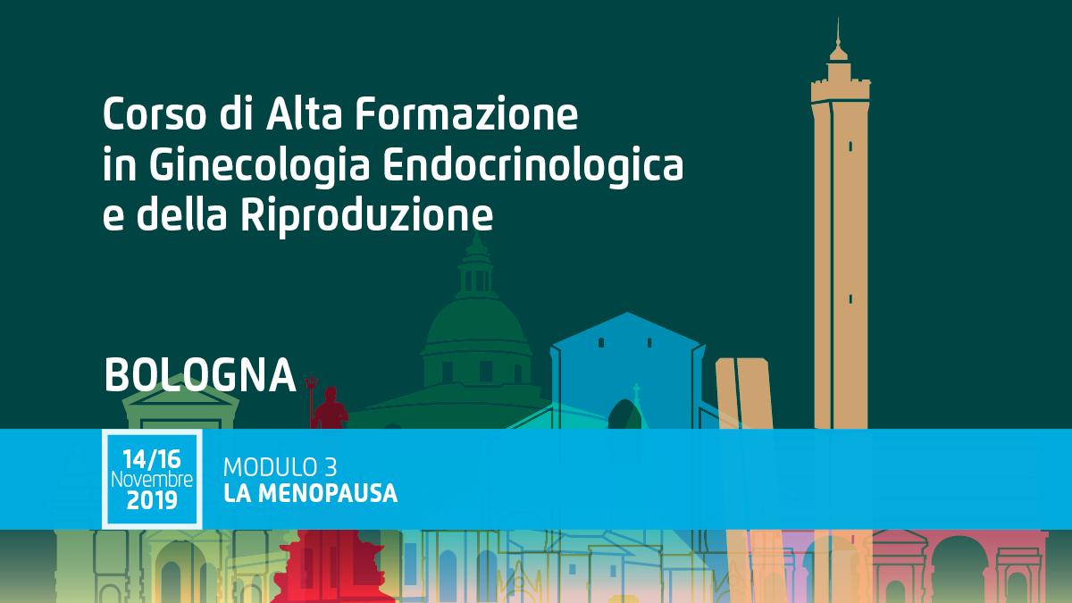 """Corso Ginecologia Endocrinologica • Modulo 3 """"La Menopausa"""""""