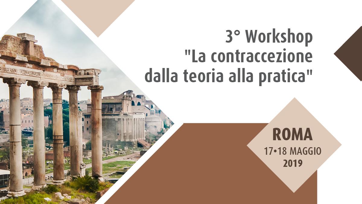 """3° Workshop """"La Contraccezione dalla teoria alla pratica"""""""