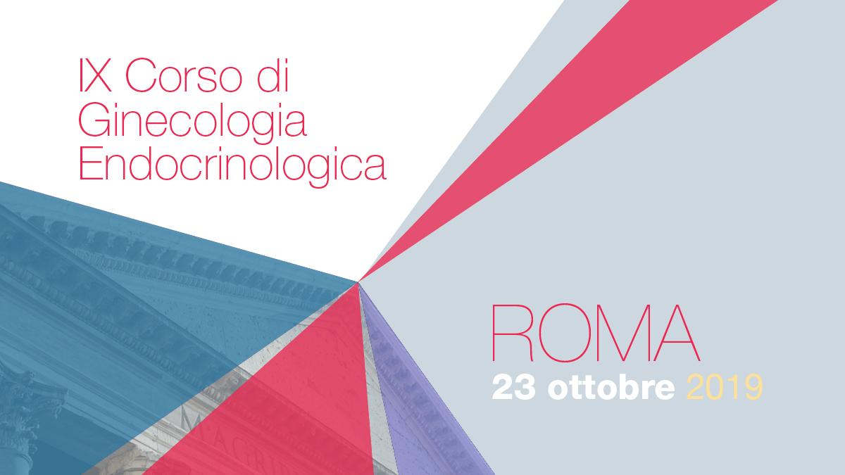 IX Corso di Ginecologia Endocrinologica GSGE (Gruppo Scientifico di Ginecologia Endocrinologica)