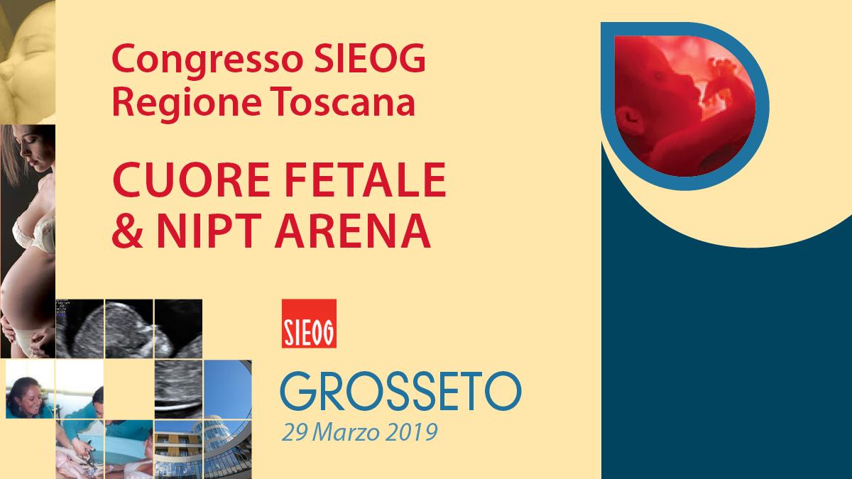 Congresso SIEOG Regione Toscana CUORE FETALE & NIPT ARENA