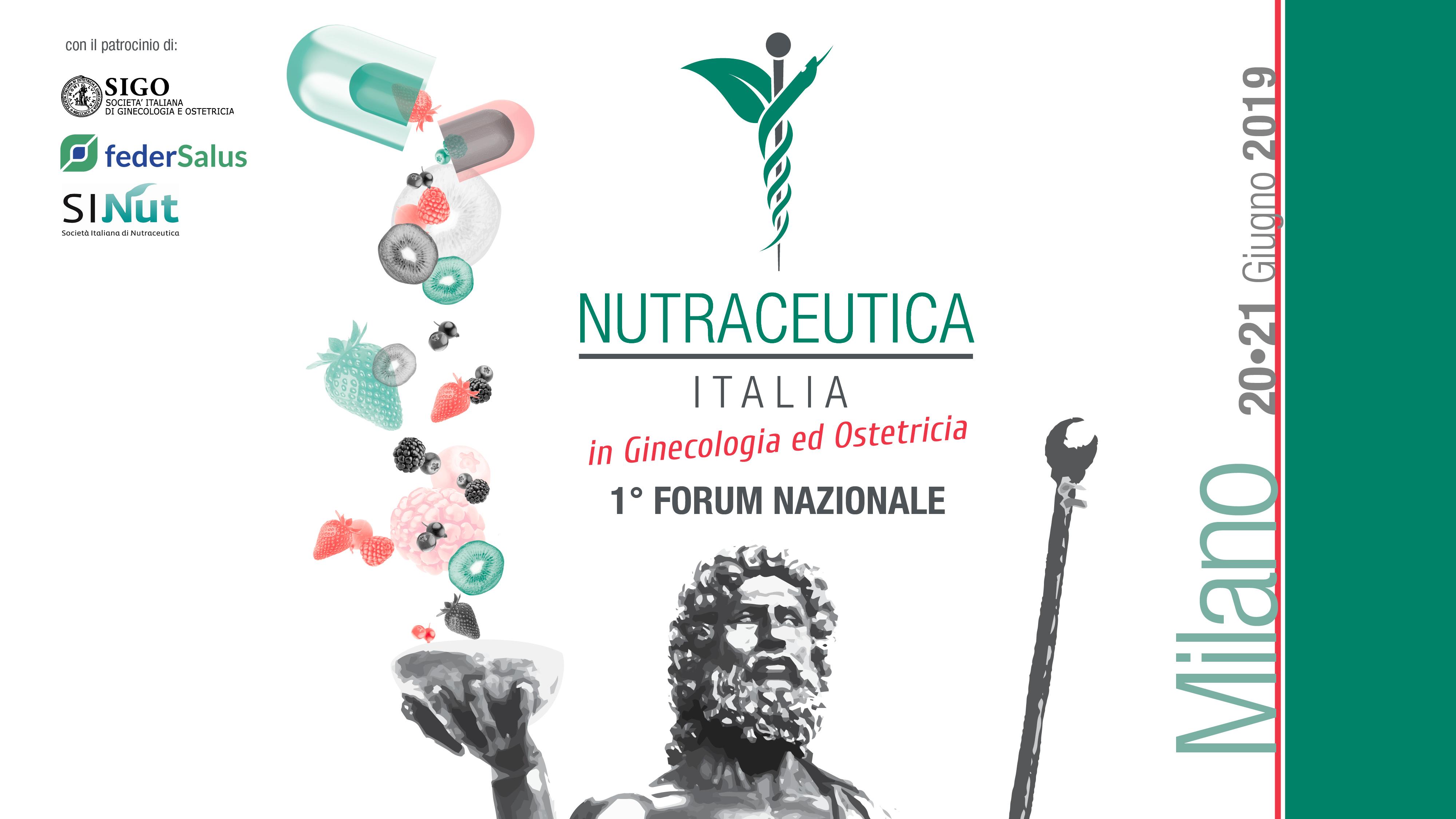 1° Forum Nazionale  NUTRACEUTICA ITALIA  in Ginecologia ed Ostetricia