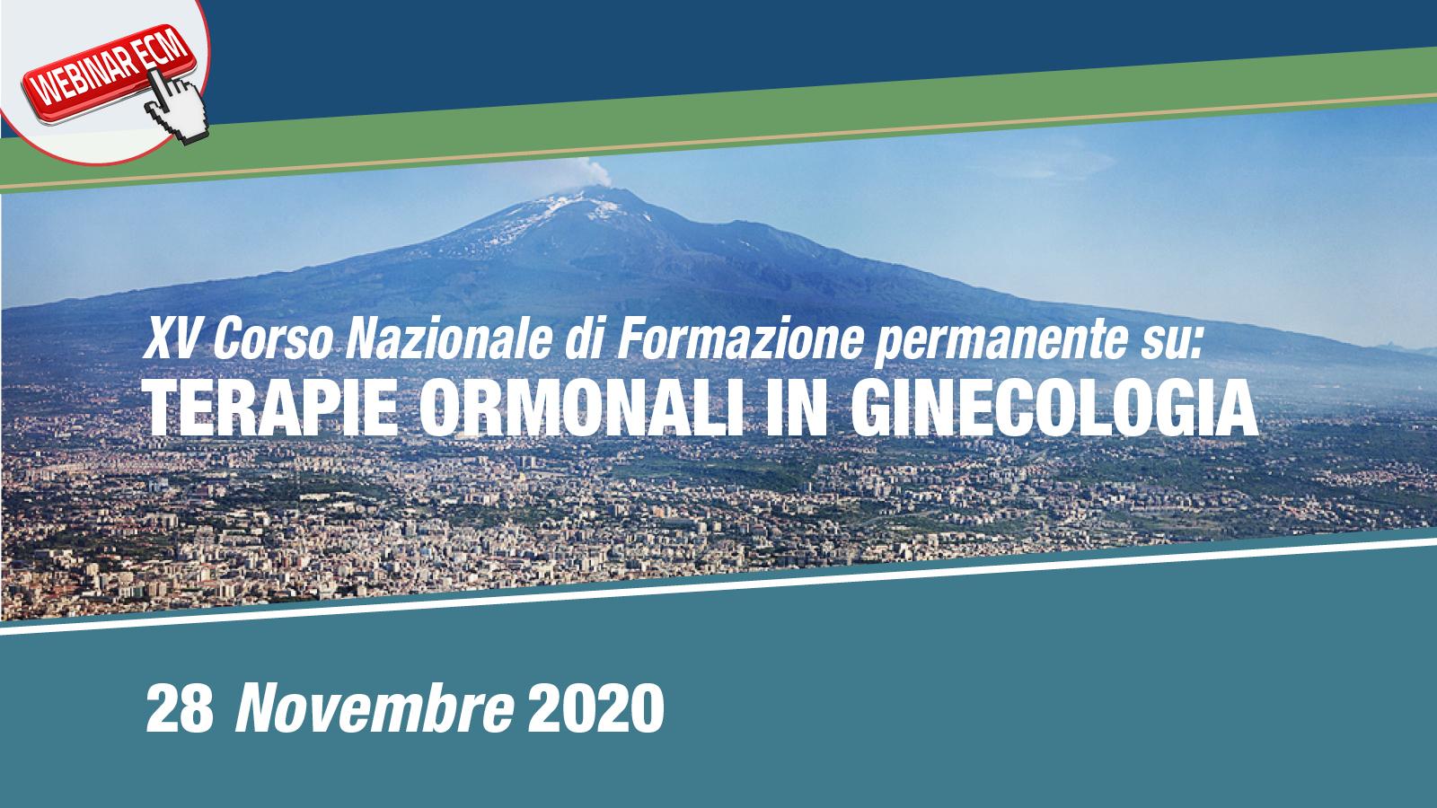 """XV Corso Nazionale di formazione permanente su """"Terapie ormonali in ginecologia"""""""