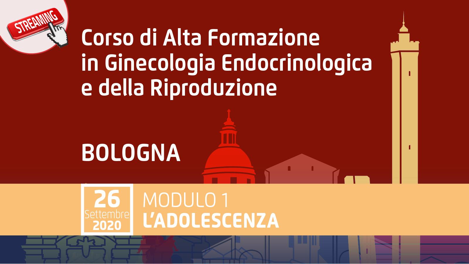"""Corso di Alta Formazione in Ginecologia Endocrinologica e della Riproduzione Modulo 1 """"L'adolescenza"""""""
