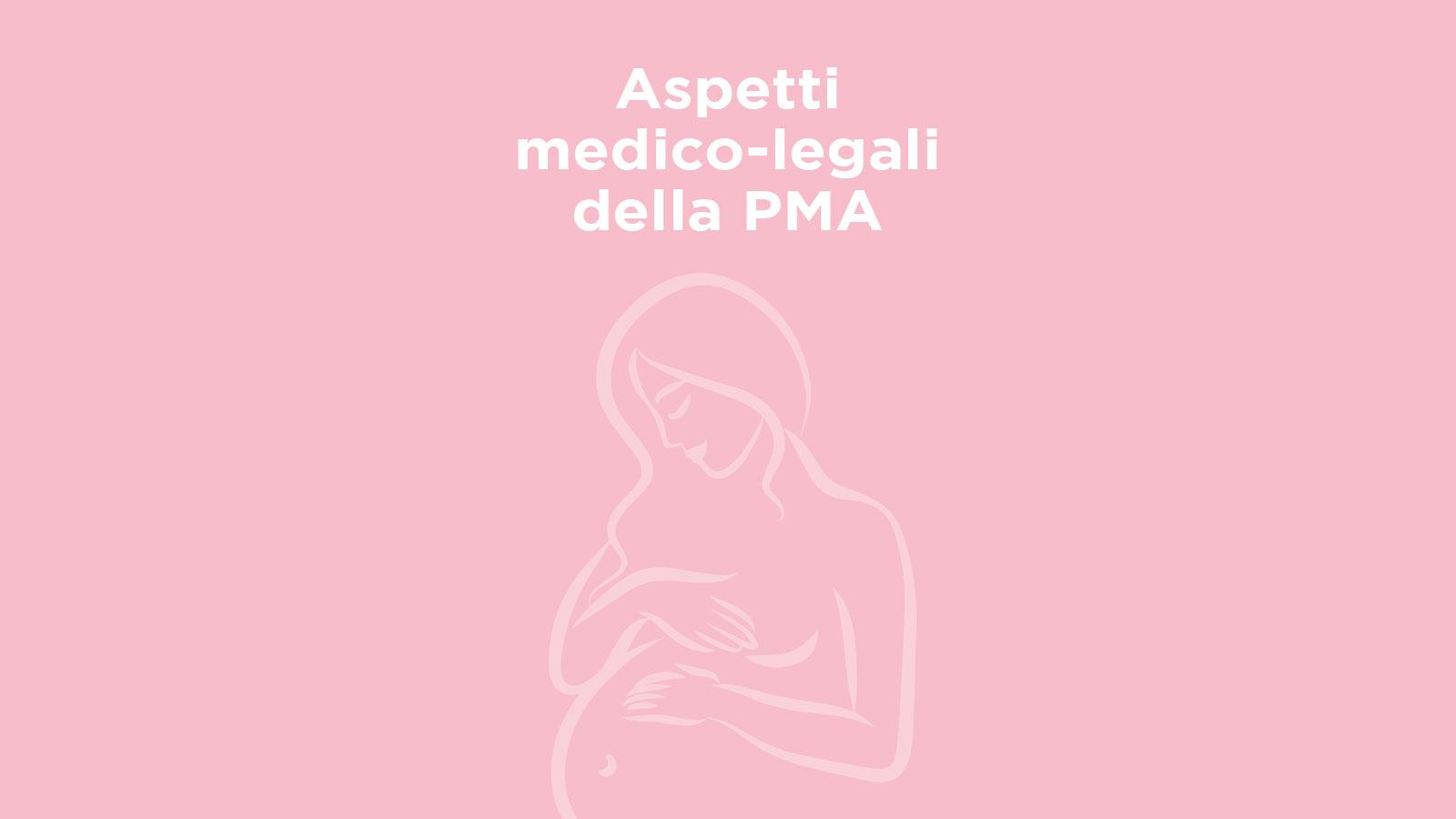 Aspetti medico-legali della PMA