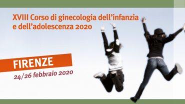 XVIII CORSO DI GINECOLOGIA DELL'INFANZIA E DELL'ADOLESCENZA 2020