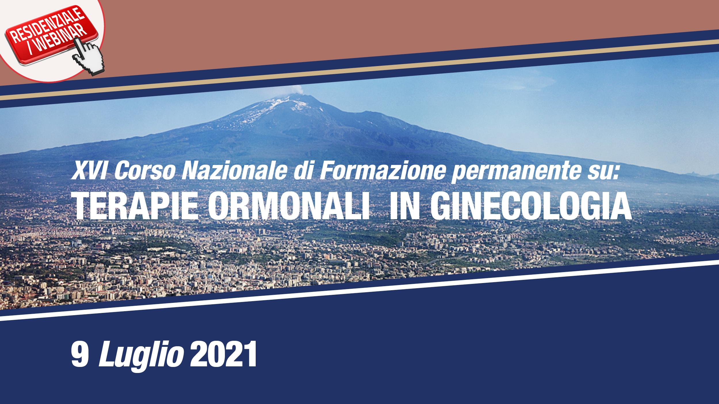 """XVI Corso Nazionale di formazione permanente su """"Terapie ormonali in ginecologia"""""""