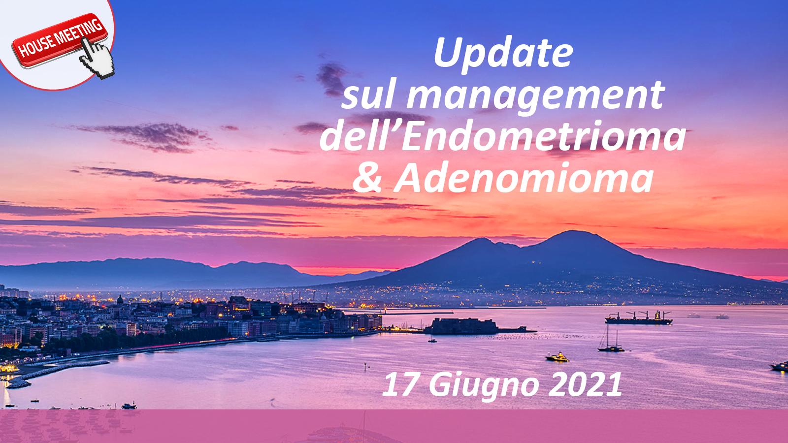 Update sul management dell'Endometrioma & Adenomioma