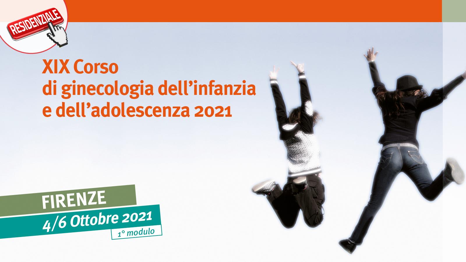 XIX Corso di ginecologia dell'infanzia e dell'adolescenza 2021