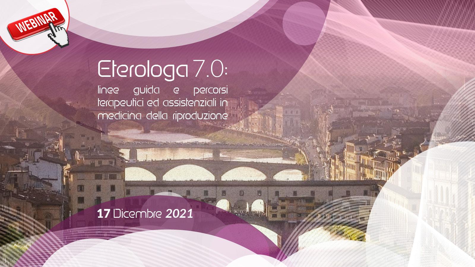 Eterologa 7.0: linee guida e percorsi terapeutici ed assistenziali in medicina della riproduzione