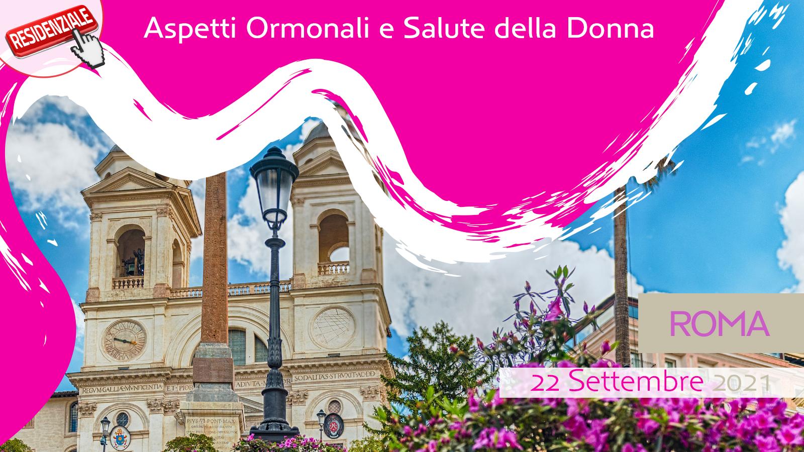 Aspetti Ormonali e Salute della Donna – Roma